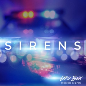 dru-bex-sirens